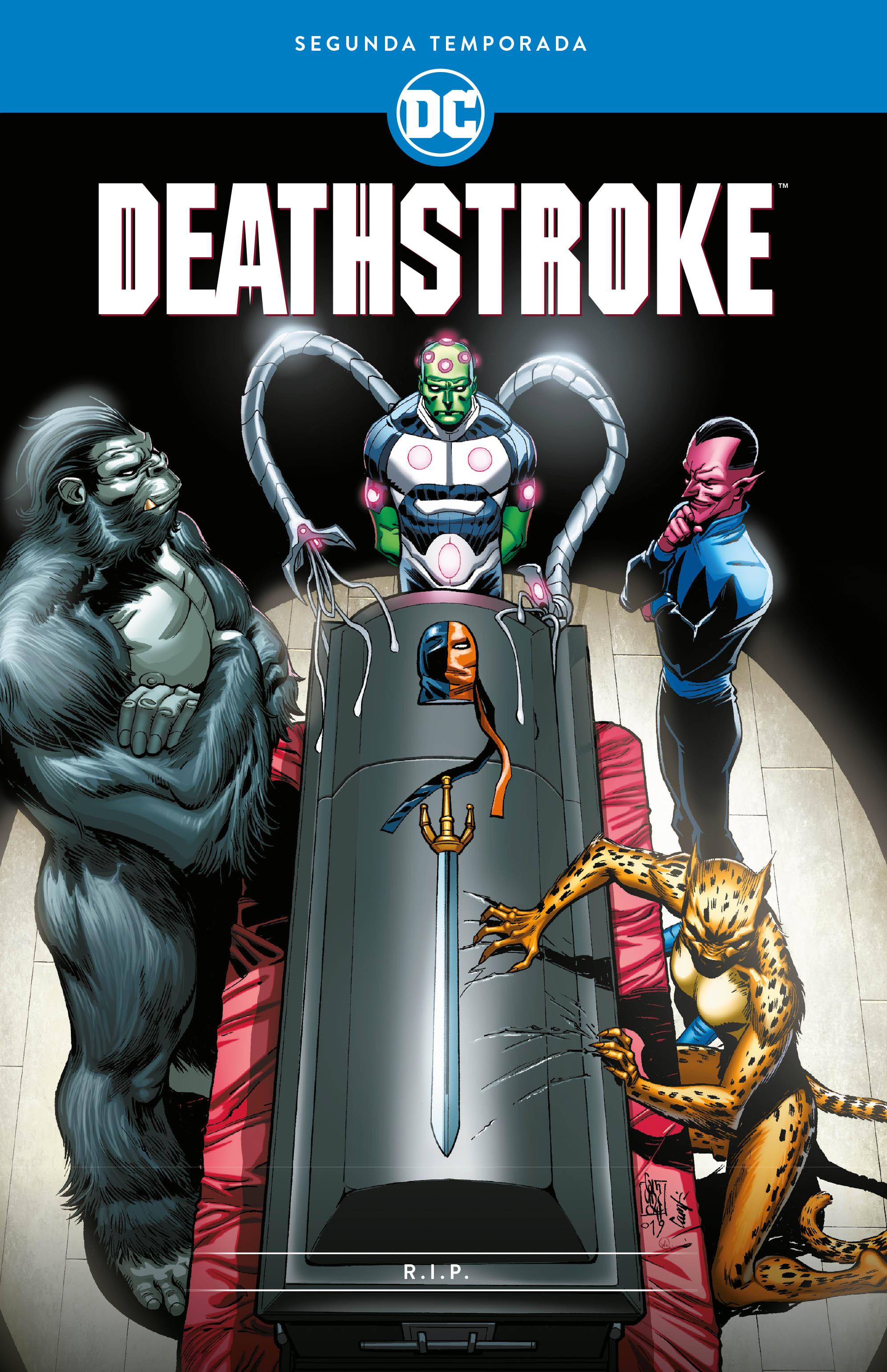 Deathstroke: Segunda temporada - R.I.P.