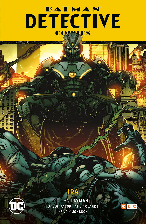 Batman Detective Cómics Vol 3 : Ira