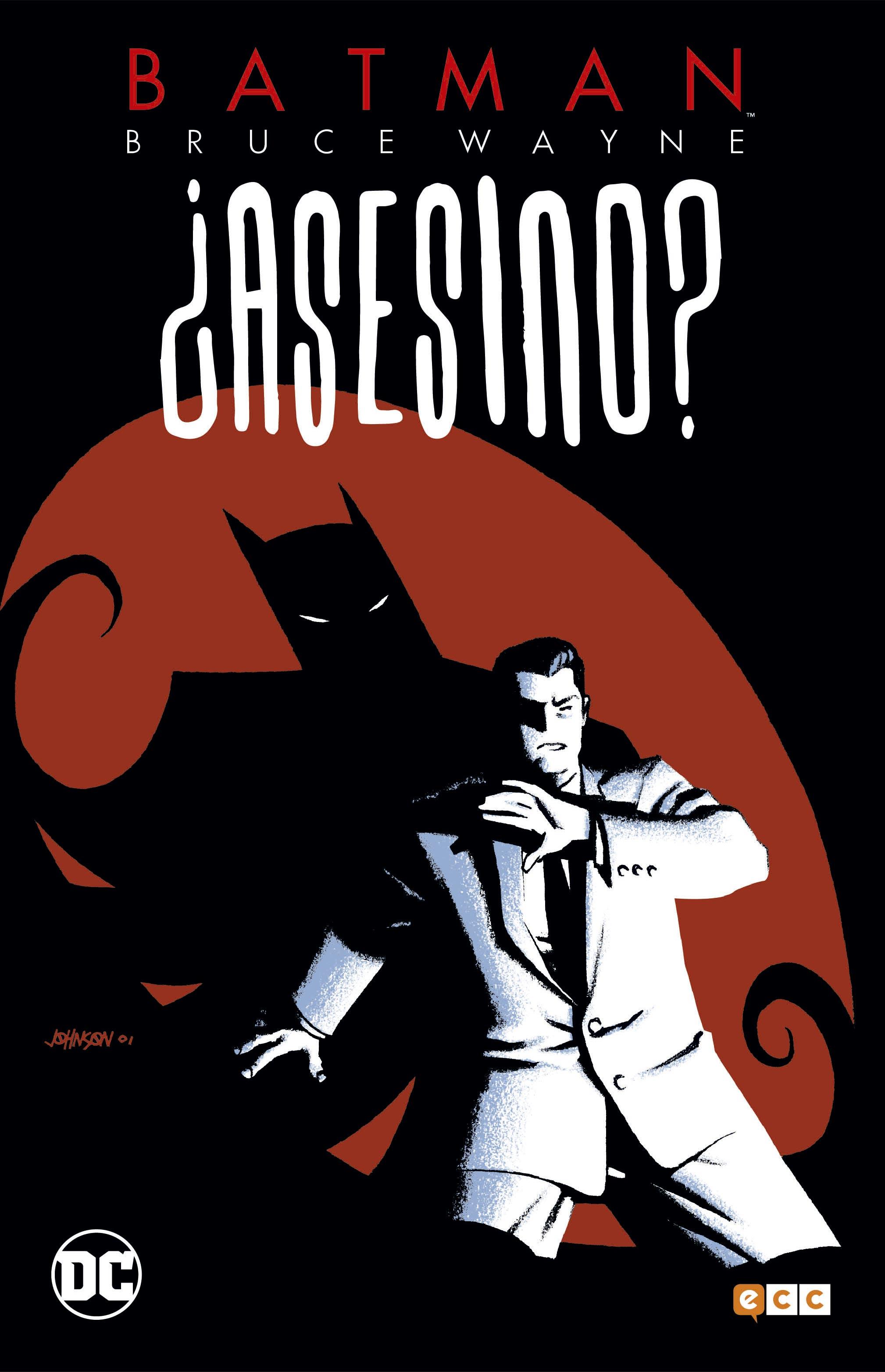 Batman Bruce Wayne: ¿Asesino? Vol.1