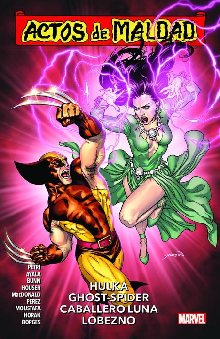 Actos de Maldad #2 Hulka, Ghost-Spider, Caballero Luna, Lobezno