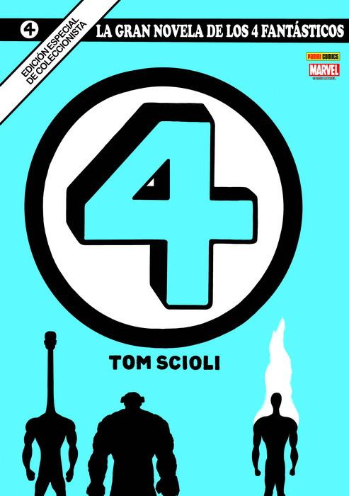 La Gran Novela de Los 4 Fantásticos