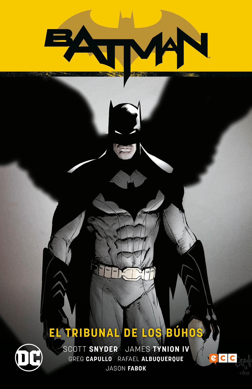 Batman Vol.01: El Tribunal de los Búhos (Batman Saga - Nuevo Universo Parte 1)