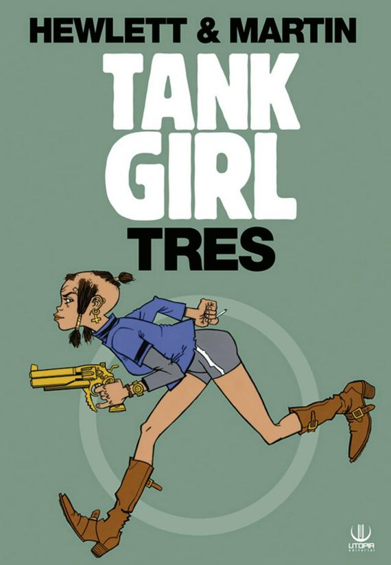 TANK GIRL: TRES