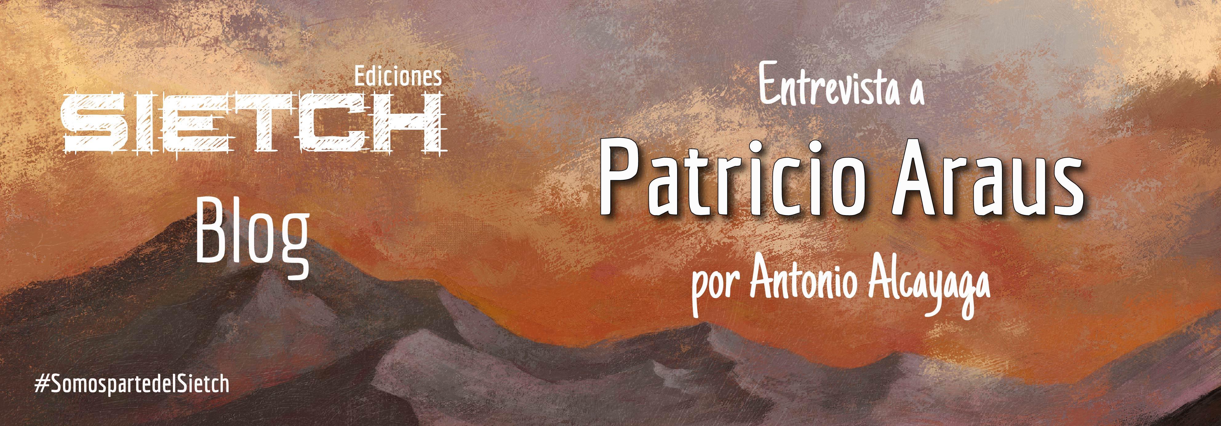 Entrevista a Patricio Araus