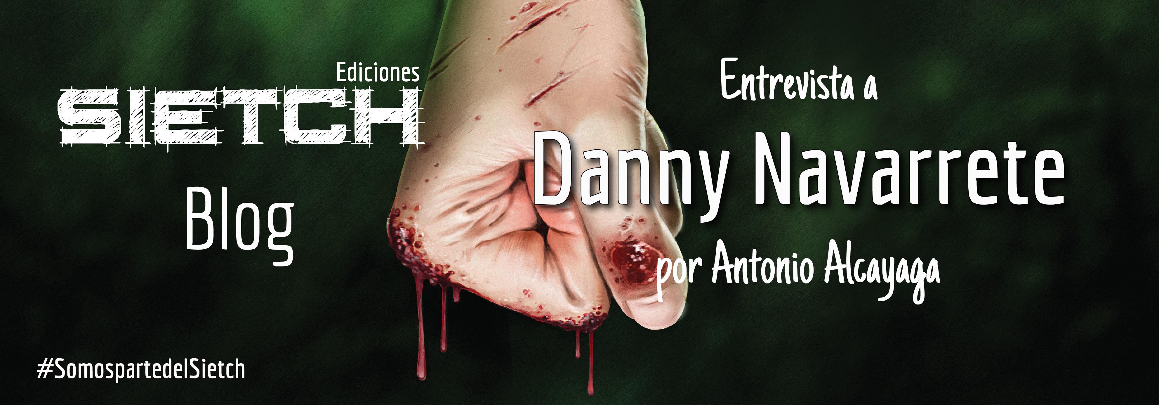 Entrevista a Danny Navarrete