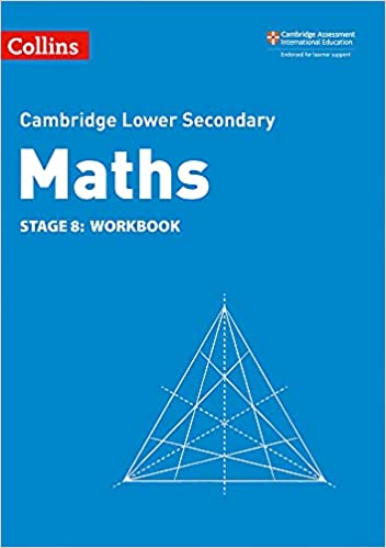 Collins Cambridge Lower Secondary Maths - Lower Secondary Maths Workbook: Stage 8