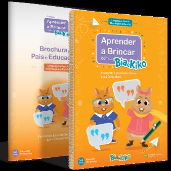 Aprender a Brincar com a Bia e Kiko - Linguagem Oral e Abordagem à Escrita