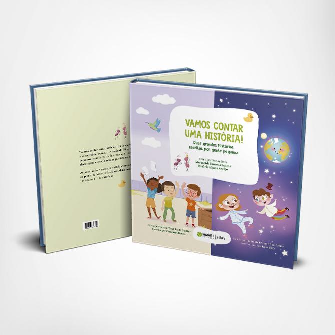 Vamos Contar uma História! Duas grandes histórias escritas por gente pequena.
