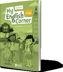 My English Corner 3º ano - Activity Book (Curricular)