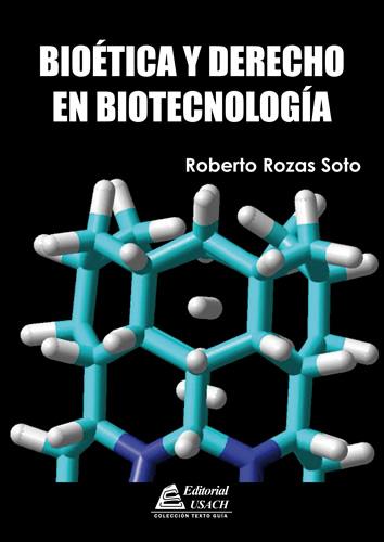 Bioética y Derecho en Biotecnología