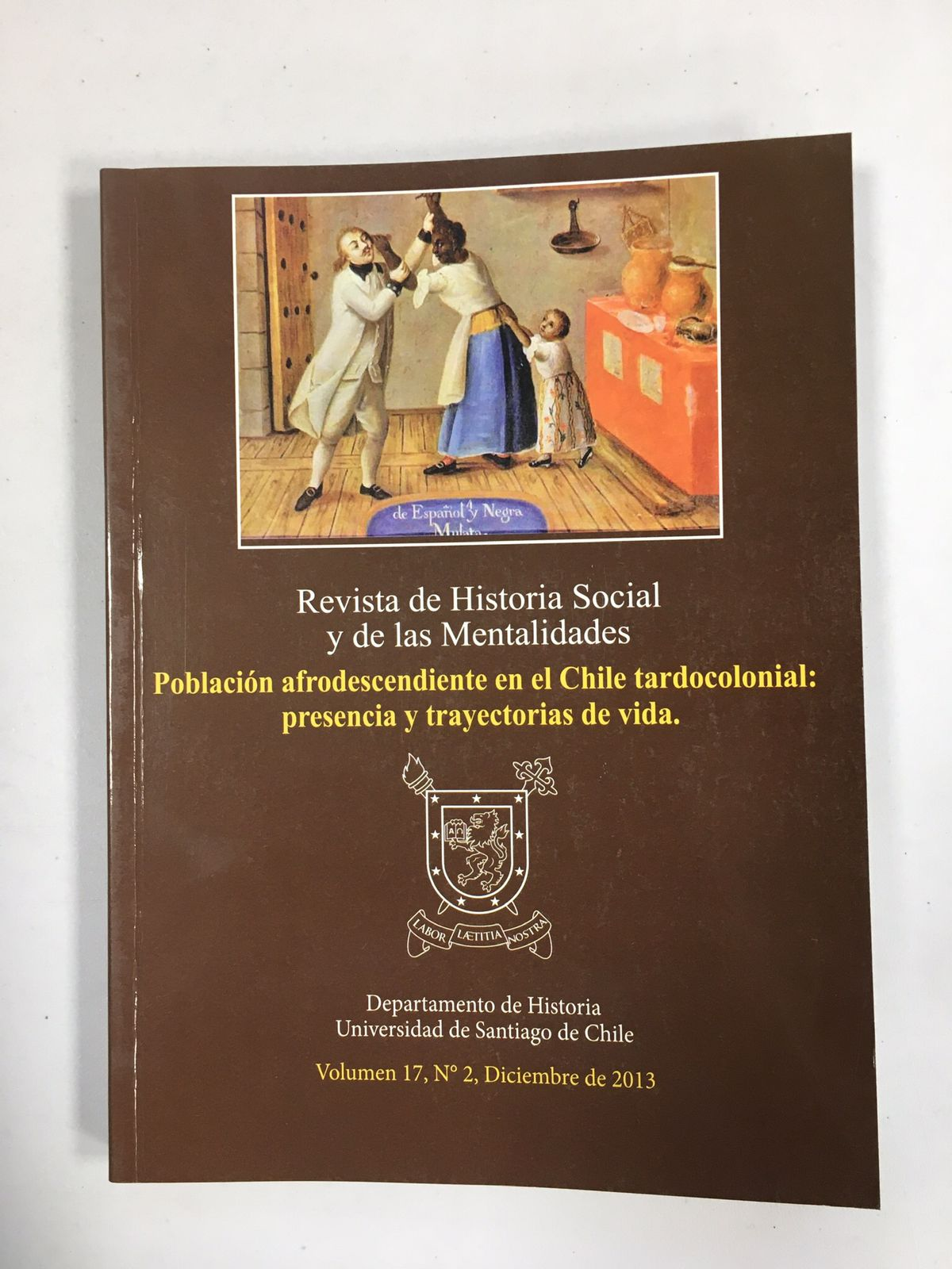 Revista de Historia Social y de las Mentalidades. Volumen 17 nº2 diciembre 2013