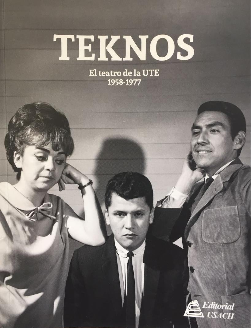 TEKNOS. El teatro de la UTE 1958-1977
