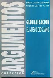 Globalización, el nuevo dios Jano