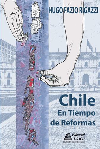 Chile en Tiempo de Reformas