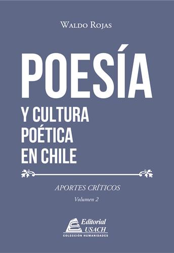 Poesía y Cultura Poética en Chile