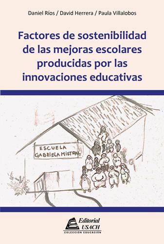 Factores de sostenibilidad de las mejoras escolares producidas por las innovaciones educativas