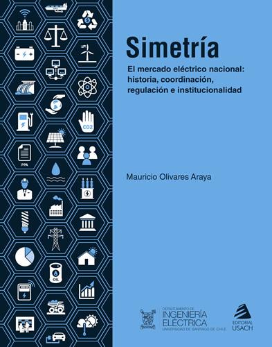 Simetría. El mercado eléctrico nacional