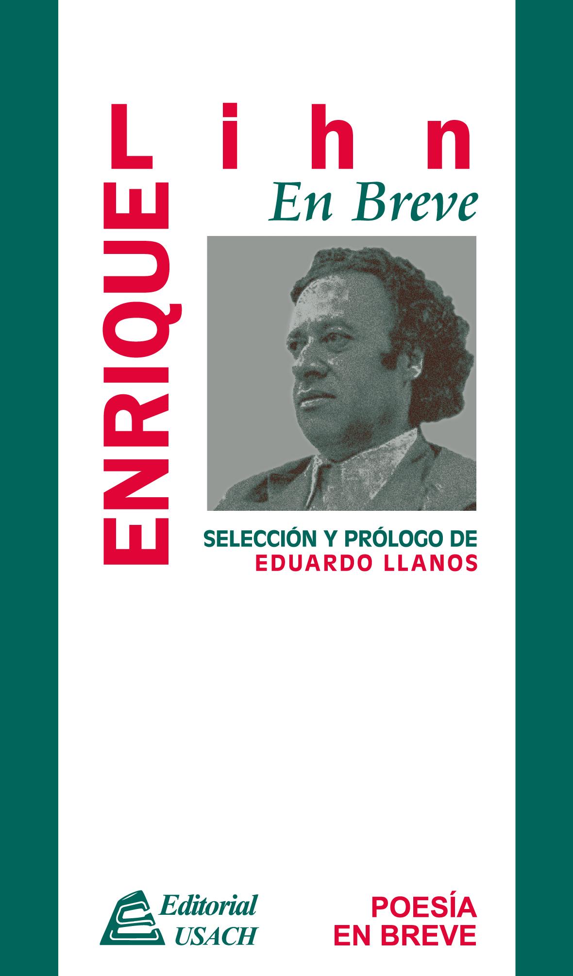 Enrique Lihn. Poesía en breve