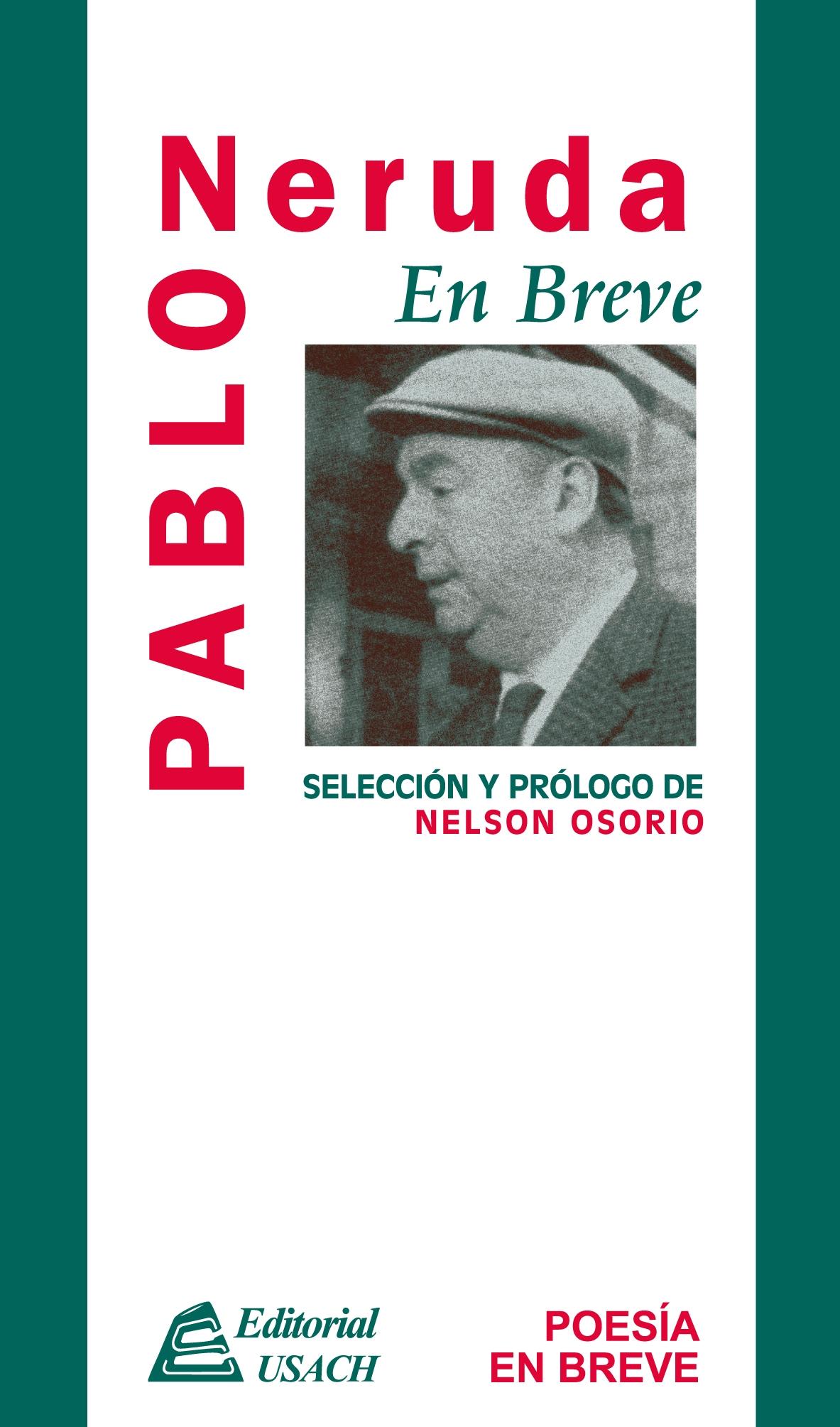 Pablo Neruda. Poesía en breve