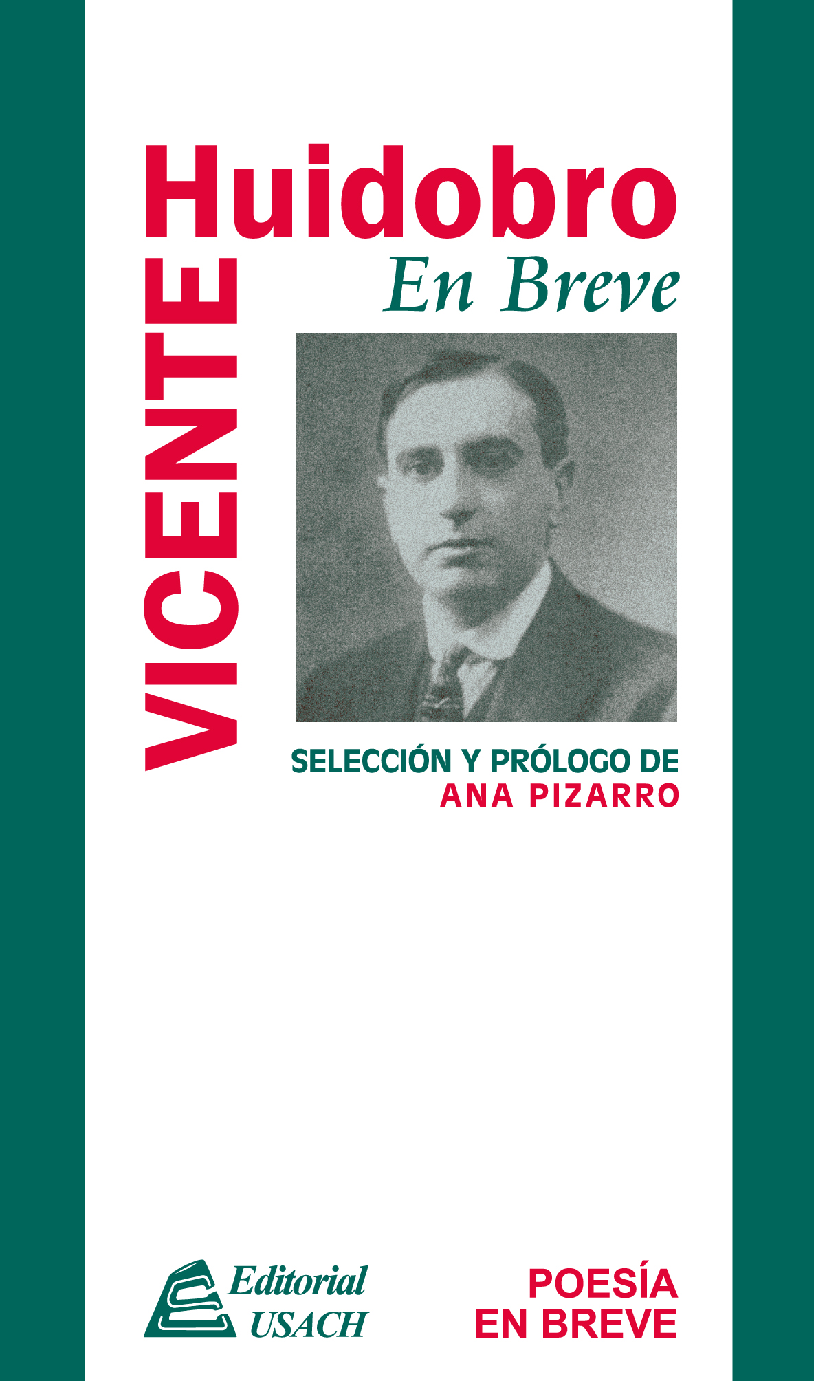 Vicente Huidobro. Poesía en breve