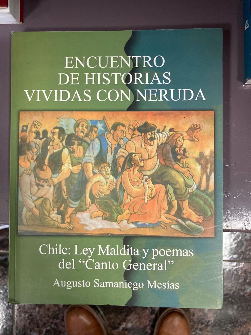 Encuentro de historias vividas con Neruda