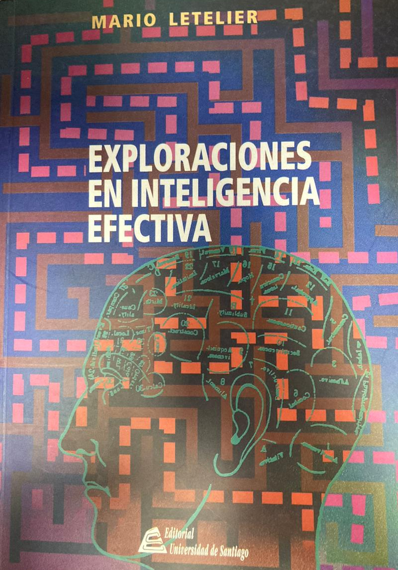 Exploraciones en inteligencia efectiva