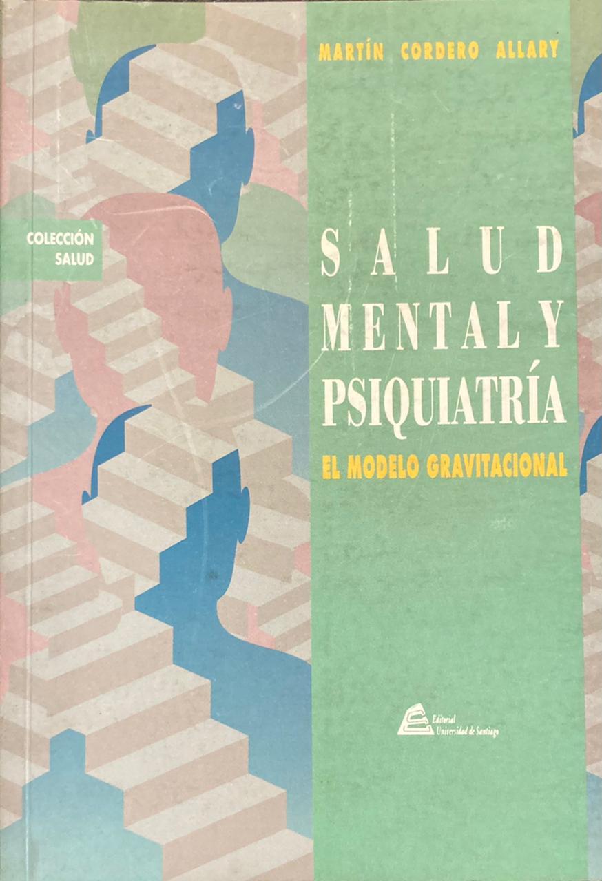 Salud mental y psiquiatría. El modelo gravitacional
