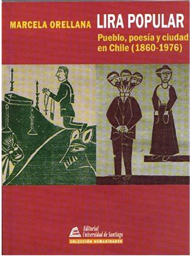 Lira popular - Pueblo, poesía y ciudad en Chile (1860-1976)