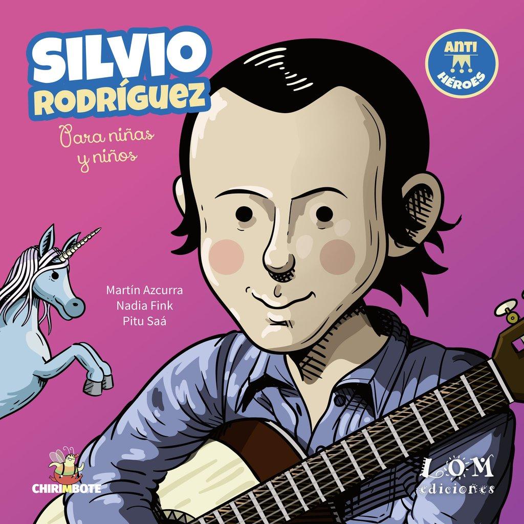 Silvio Rodríguez. Para niñas y niños
