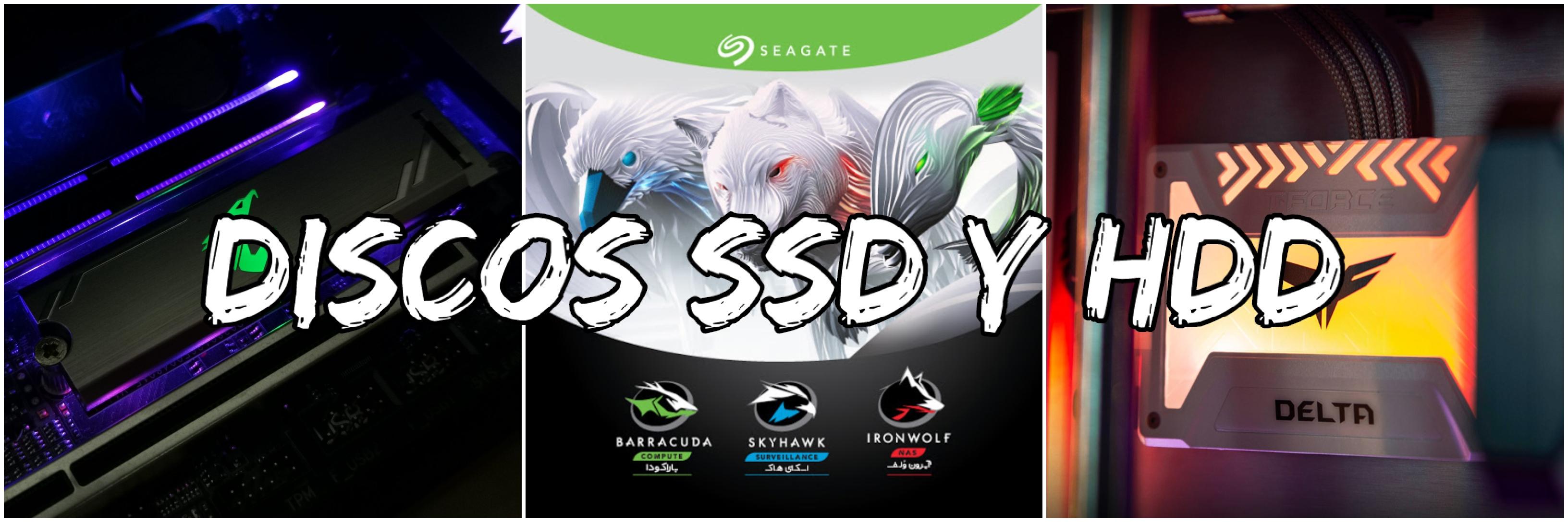▶ DISCOS SSD Y HDD
