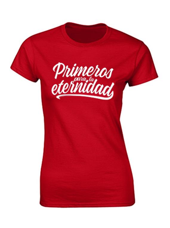 Camiseta mujer - Primeros para la eternidad