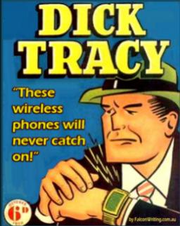 Reloj emisor - receptor de DicK Tracy,  de la ficción a la realidad.