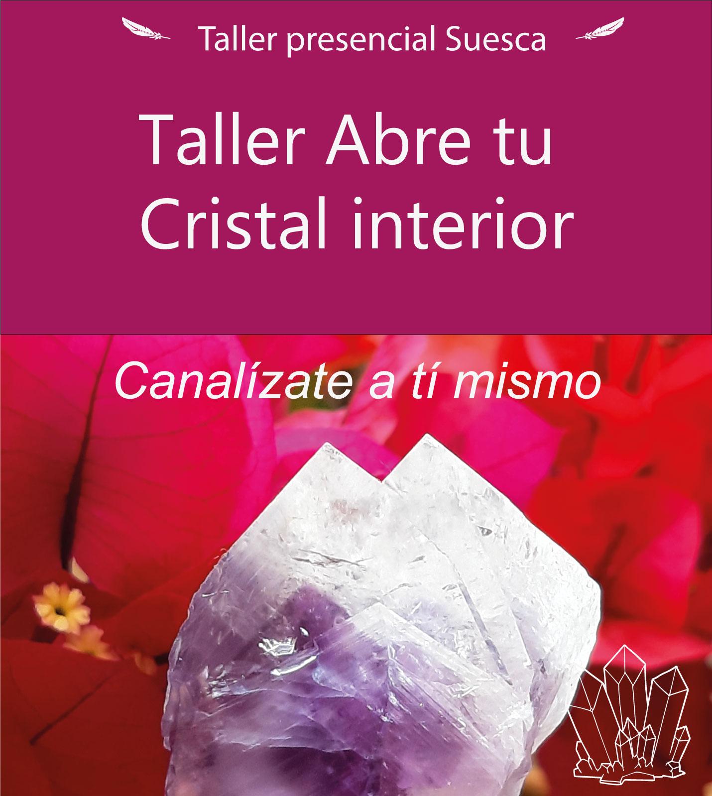 Taller Presencial Abre tu Cristal Interior